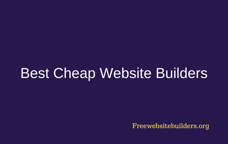 Best Cheap Website Builders