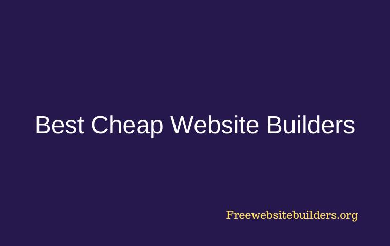 Best Cheap Website Builders